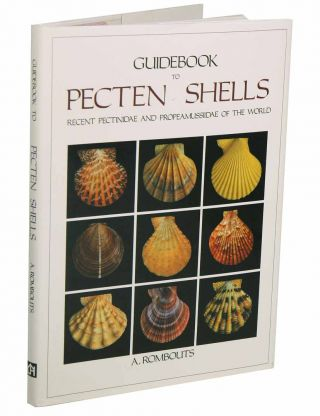 Guidebook to pecten shells: Recent Pectinidae and Propeamussiidae of the world