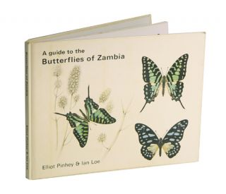 A guide to the butterflies of Zambia. Elliot Pinhey