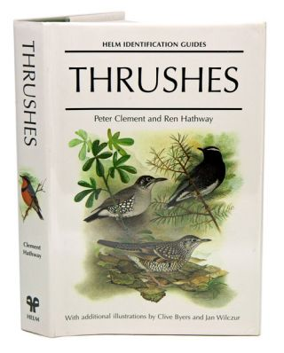 Thrushes. Peter Clement, Ren Hathway
