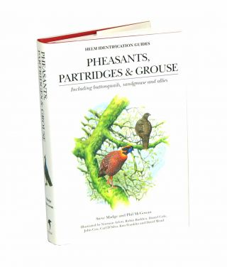 Pheasants, partridges and grouse: a guide to the pheasants, partridges, quails, grouse,...