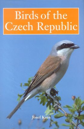 Birds of the Czech Republic. Josef Kren.