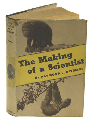 The making of a scientist. Raymond L. Ditmars
