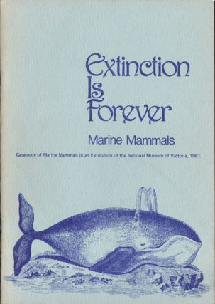 Extinction is forever: marine mammals