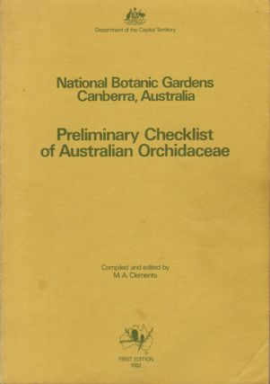 Preliminary checklist of Australian Orchidaceae. M. A. Clements