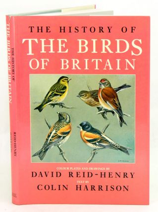 The history of the birds of Britain. Colin Harrison
