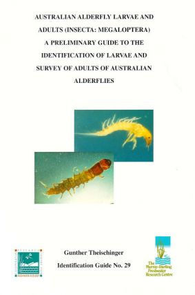 Australian Alderfly larvae and adults (Insecta: Megaloptera): a preliminary guide to the...