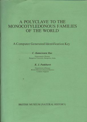 A polyclave to the monocotyledonous families of the world: a computer generated identification key. C. Kameswara Rao, R. J. Pankhurst.