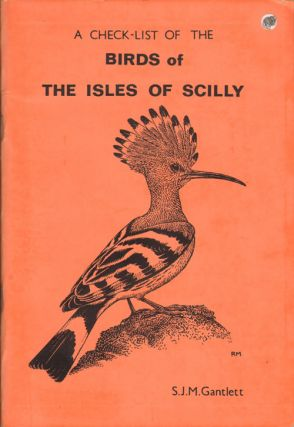 A check-list of the birds of the Isles of Scilly. S. J. M. Gantlett