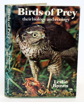 Birds of prey: their biology and ecology. Leslie Brown