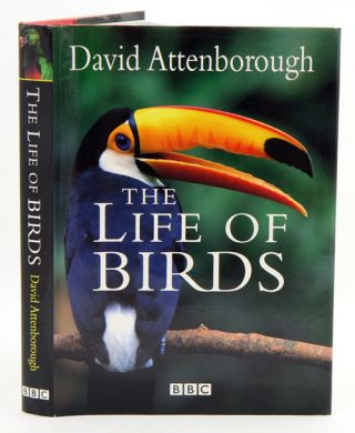 The life of birds. David Attenborough