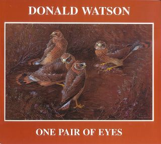 One pair of eyes. Donald Watson.