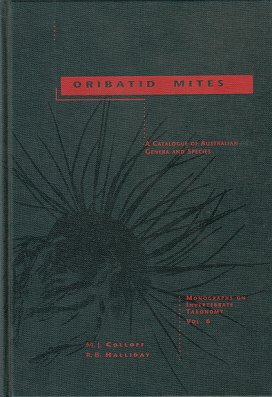 Oribatid mites: a catalogue of Australian genera and species. M. J. Colloff, R. B. Halliday