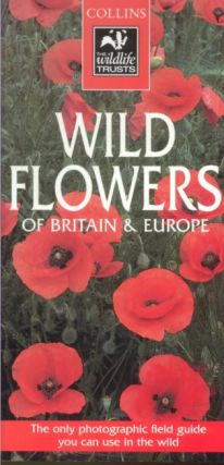 A photographic guide to the flowers of Britain and northern Europe. Peter Heukels.