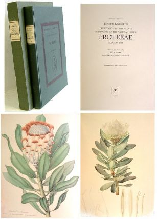 Joseph Knight's cultivation of the plants belonging to the natural order Proteaceae, London 1809 [facsimile]. J. P. Rourke.