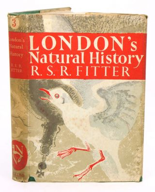 London's natural history. R. S. R. Fitter