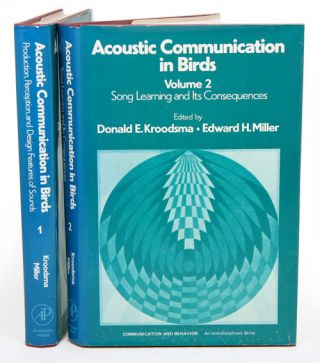 Acoustic Communication in birds, two volumes. Donald E. Kroodsma, Edward H. Miller.