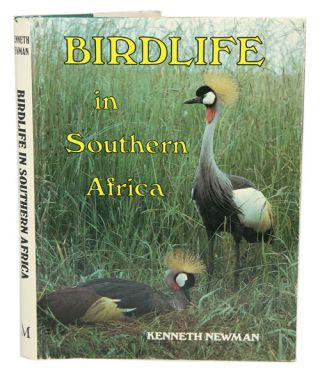 Birdlife in Southern Africa. Kenneth Newman