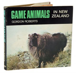 Game animals in New Zealand. Gordon Roberts