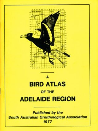 A bird atlas of the Adelaide region. Hugh Ford