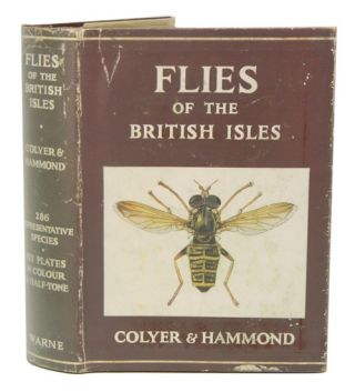 Flies of the British Isles. Charles N. Colyer, Cyril O. Hammond