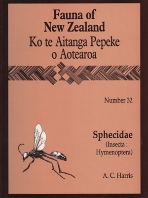 Fauna of New Zealand Number 32: Sphecidae (Insecta: Hymenoptera). A. C. Harris
