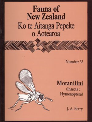 Fauna of New Zealand Number 33: Moranilini (Insecta: Hymenoptera). J. A. Berry.