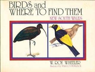 Birds and where to find them: New South Wales. W. Roy Wheeler