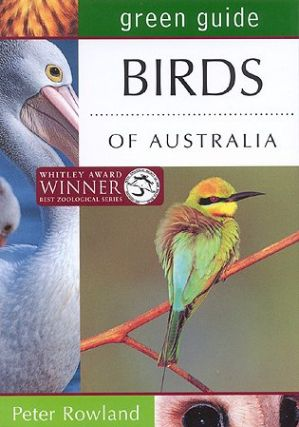 Green guide to birds of Australia. Peter Rowland.
