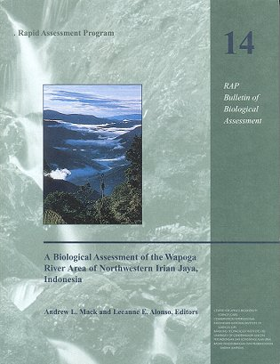 A biological assessment of the Waponga River area of northwestern Irian Jaya, Indonesia. Andrew...