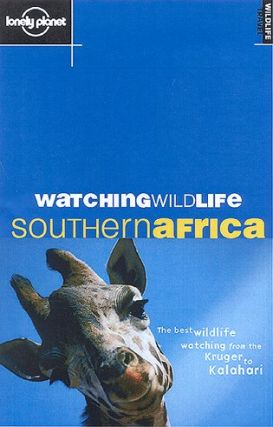 Watching wildlife Southern Africa. Luke Hunter