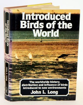 Introduced birds of the world: the worldwide history, distribution and influence of birds introduced to new environments. John L. Long.