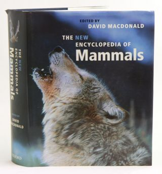 The new encyclopedia of mammals. David Macdonald