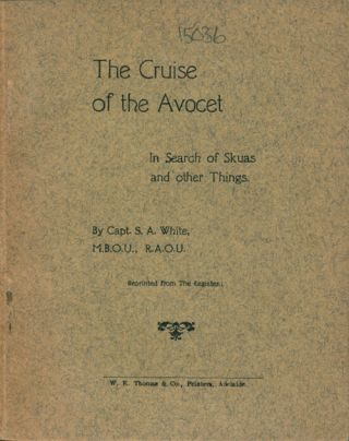 The cruise of the Avocet: in search of skuas and other things. S. A. White