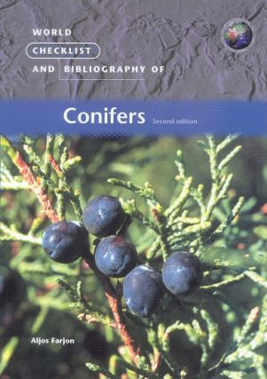 World checklist and bibliography of conifers. Aljos Farjon