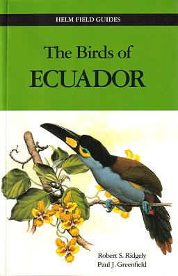 The birds of Ecuador, volume two: a field guide. Robert S. Ridgely, Paul J. Greenfield