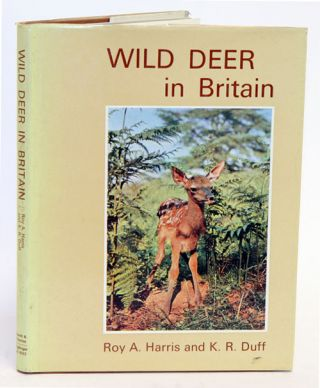 Wild deer in Britain. Roy A. Harris, K. R. Duff