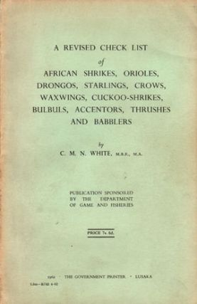 A revised check list of African shrikes, orioles, drongos, starlings, crows, waxwings,...