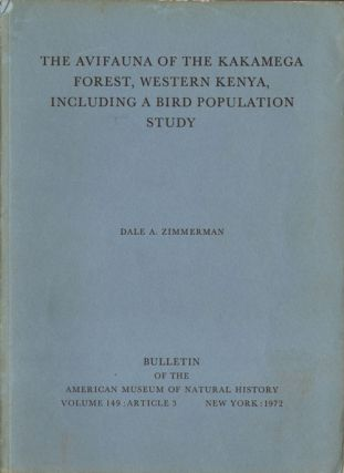 The avifauna of the Kakamega Forest, western Kenya, including a bird population study. Dale A. Zimmerman.