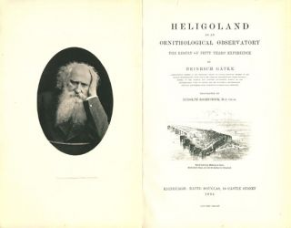 Heligoland as an ornithological laboratory. The result of fifty years' experience.