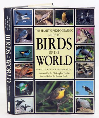 The Hamlyn photographic guide to birds of the world. Andrew Gosler.