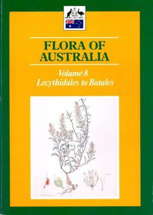Flora of Australia, volume eight. Lecythidales to Batales. Alexander S. George, executive