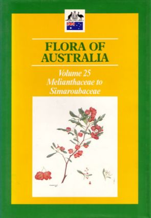 Flora of Australia, volume 25. Melianthaceae to Simaroubaceae