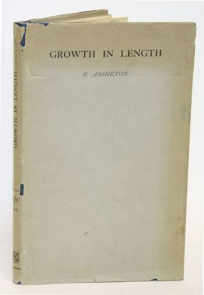 Growth in length: embryological essays. Richard Assheton