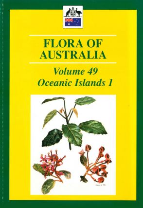 Flora of Australia, volume 49. Oceanic islands [part one