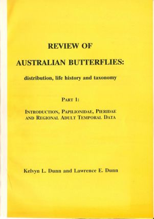 Review of Australian butterflies, [1: Introduction, Papiolionidae, Pieridae and regional adult...