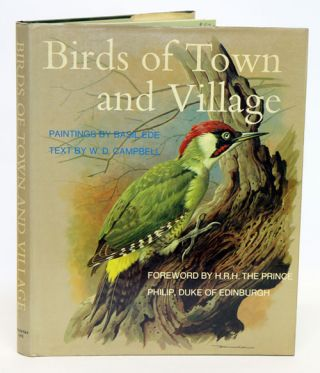 Birds of town and village. W. D. Campbell
