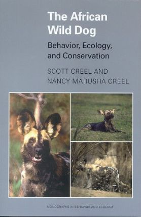The African wild dog: ecology, behavior, and conservation. Scott Creel, Nancy Marusha Creel.