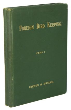 Foreign bird keeping. Arthur G. Butler