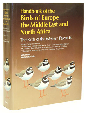 Handbook of the birds of Europe, the Middle East and North Africa. The birds of the Western Palearctic [BWP], volume three: Waders to gulls. Stanley Cramp.