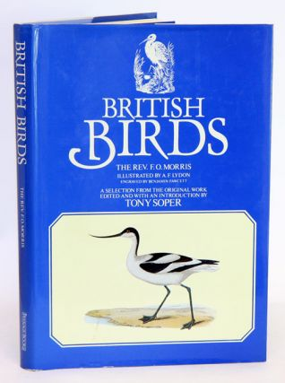 British birds: a selection from the original work, edited and with an introduction by Tony Soper....